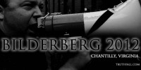 Bilderberg 2012: Global Elite Head For Chantilly, Virginia